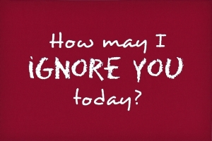 How-May-I-Ignore-You-Today_3095-l